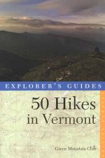 50 Hikes in Vermont (7th edition)