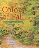 Colors of Fall Road Trip Guide