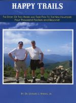 Happy Trails: The Story of Two Hikers and Their Path to the New Hampshire Four Thousand Footers and Beyond!