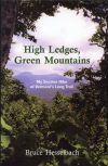 High Ledges, Green Mountains