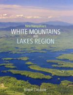 New Hampshire's White Mountains and Lakes Region