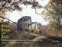 Roads, Rivers, and Rails: The Delaware and Hudson's Susquehanna Division Heritage Trail