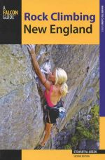Rock Climbing New England (2nd edition)