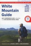 AMC White Mountain Guide (29th edition)