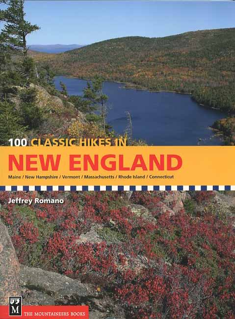 100 Classic Hikes in New England