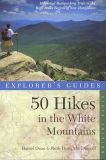 50 Hikes in the White Mountains (7th edition)