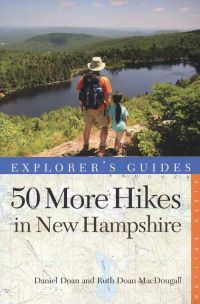 50 More Hikes in New Hampshire (6th edition)