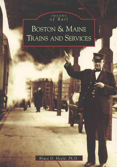 Boston & Maine Trains and Services