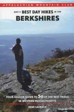 AMC's Best Day Hikes in the Berkshires (2nd edition)
