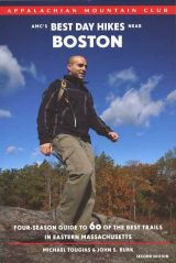 AMC's Best Day Hikes Near Boston (2nd edition)