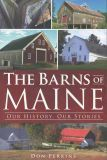 Barns of Maine: Our History, Our Stories