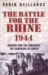 The Battle for the Rhine: 1944