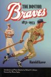Boston Braves: 1871-1953