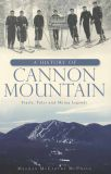 A History of Cannon Mountain