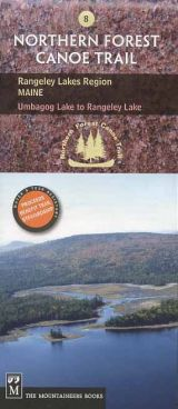 Northern Forest Canoe Trail: Rangeley Lakes Region of Maine