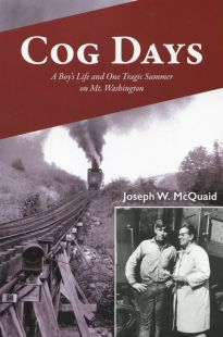Cog Days: A Boy's Life and One Tragic Summer on Mt. Washington