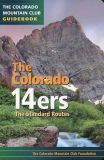 The Colorado 14ers: The Standard Routes