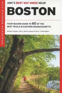 AMC's Best Day Hikes Near Boston (3rd edition)