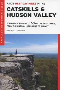 AMC's Best Day Hikes in the Catskills & Hudson Valley (3rd edition)