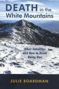 Death in the White Mountains: Hiker Fatalities and How to Avoid Being One