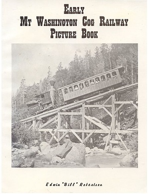 Early Mt. Washington Cog Railway Picture Book