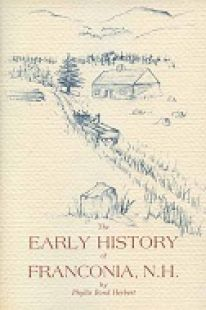 Early History of Franconia, N.H.
