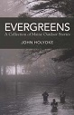 Evergreens: A Collection of Maine Outdoor Stories