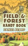The Field & Forest Handy Book