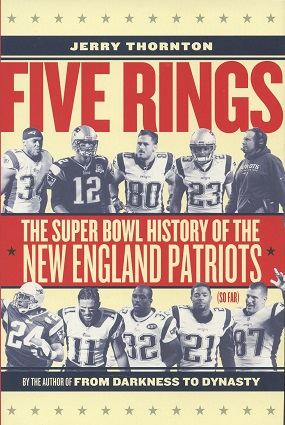 Five Rings: The Super Bowl History of the New England Patriots