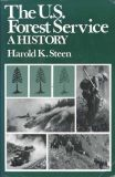 The U. S. Forest Service: A History