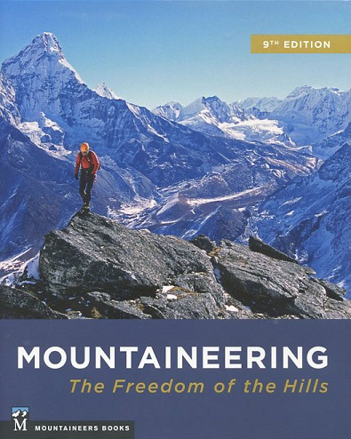 Mountaineering: Freedom of the Hills (9th edition)