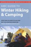 AMC Guide to Winter Hiking and Climbing
