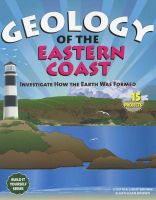 Geology of the Eastern Coast: Investigate How the Earth Was Formed