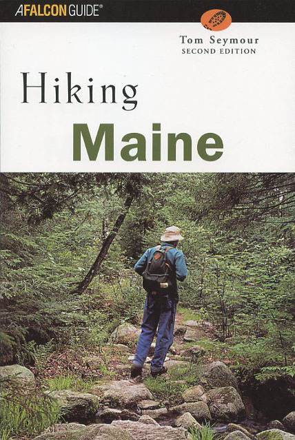 Hiking Maine (Second edition)