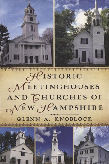 Historic Meetinghouses and Churches of New Hampshire