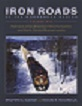 Iron Roads of the Monadnock Region (Volume One)