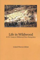 Life in Wildwood: A CCC Camp in Wildwood, New Hampshire