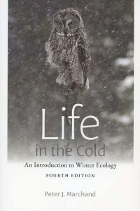 Life in the Cold: An Introduction to Winter Ecology (Fourth edition)