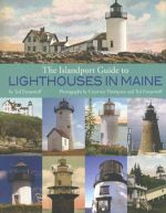 Islandport Guide to Lighthouses in Maine