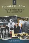 Local Legends of New Hampshire's Lakes Region