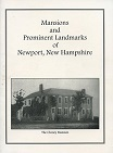 Mansions and Prominent Landmarks of Newport, New Hampshire