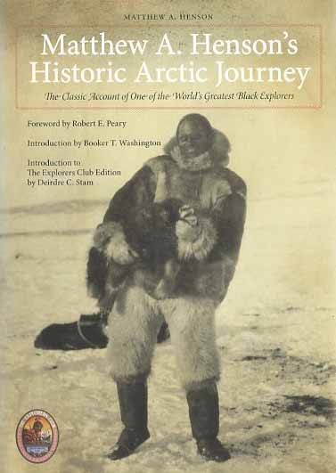 Matthew A. Henson's Historic Arctic Journey