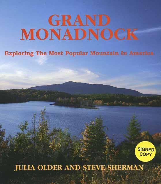 Grand Monadnock Exploring The Most Popular Mountain In America Book