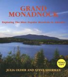 Grand Monadnock: Exploring the Most Popular Mountain in America