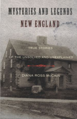 Mysteries and Legends New England