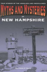 Myth and Mysteries of New Hampshire