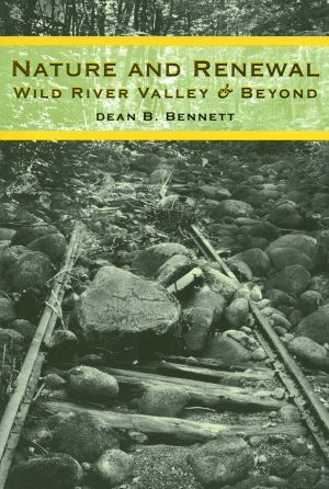Nature and Renewal: Wild River Valley & Beyond