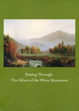 Passing Through: The Allure of the White Mountains
