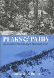 Peaks & Paths: A Century of the Randolph Mountain Club