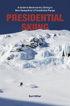 Presidential Skiing: A Guide to Backcountry Skiing in New Hampshire's Presidential Range